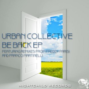 Urban Collective - Be back (Tindell edit) cover
