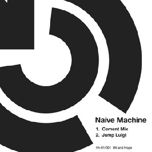 hnh001: Naive Machine - Cement Mix
