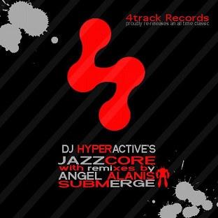 DJ Hyperactive - Jazzcore