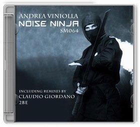 RA: Andrea Viniolla - Noise Ninja (2Be remix) on Sanex Music
