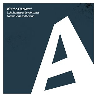 RA: k21 - Lo-Fi Lovers (Attemporal remix) on Anozer