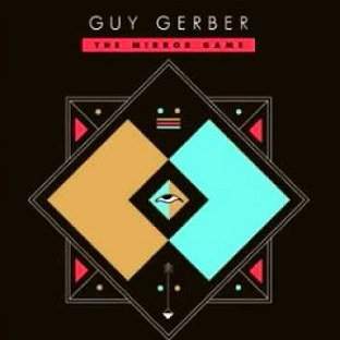 Guy Gerber - The Mirror Game cover