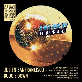 RA: Julien SanFrancisco - Boogie Down (Monnete & Gongora