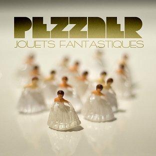 Pezzner - Jouets Fantastiques
