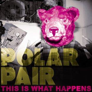 Polar Pair Ft. Atlantis - This Is What Happens