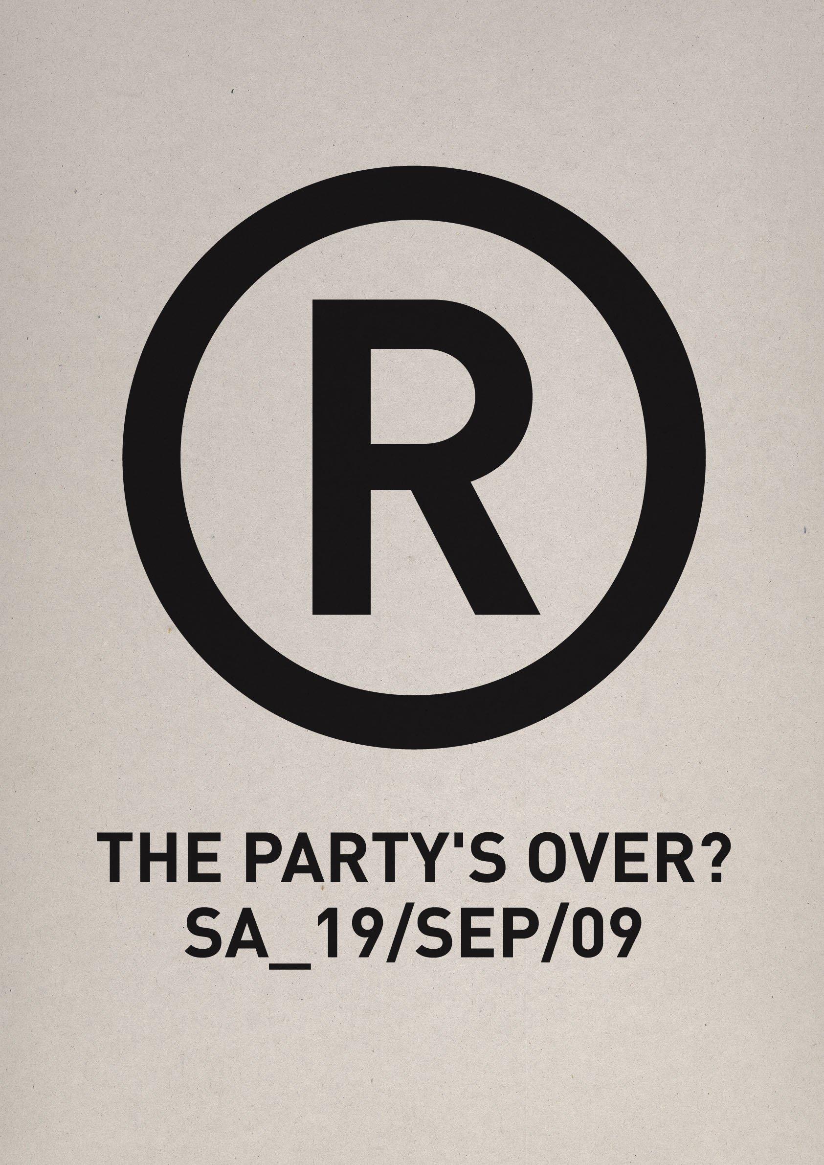 RA: Die Registratur- The Partys Over? at Die Registratur, Munich (2009)