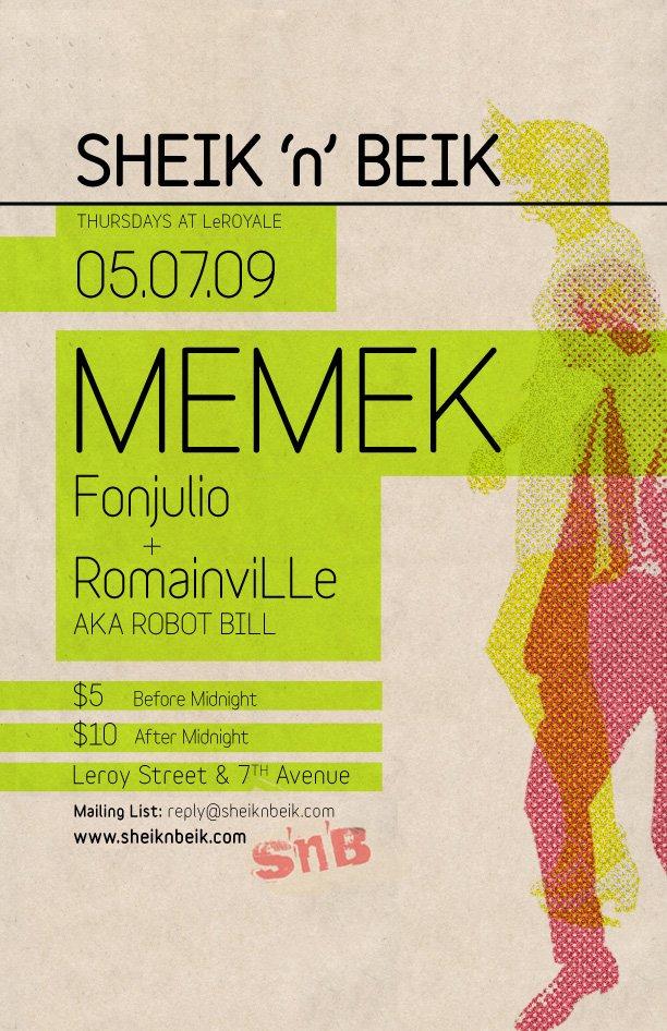 Memek at Sheik 'N' Beik Thursdays at Le Royale