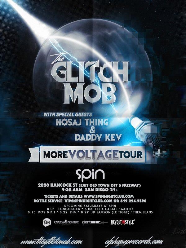 RA: The Glitch Mob Nosaj Thing & Daddy Kev at Spin, San