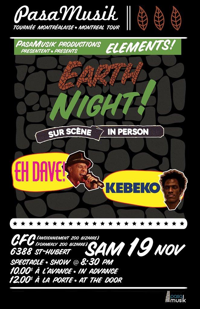 RA Eh Dave Kebeko At Pasa Musik Mtl Tour Earth Night CFC