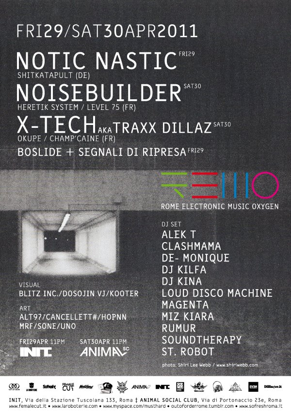 29-30/04 R.E.M.O /rome Electro Music Oxygen - Notic Nastic Noisebuilder vs X-Tech
