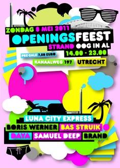 Ra Openingsfeest Strand Oog In Al At Strand Oog In Al Utrecht 2011