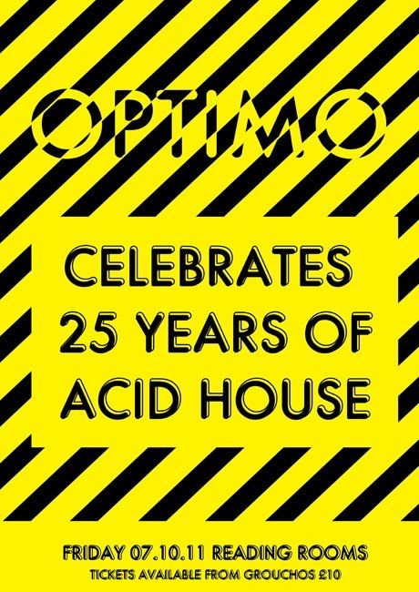 Ra optimo celebrates 25 years of acid house at the for House of acid