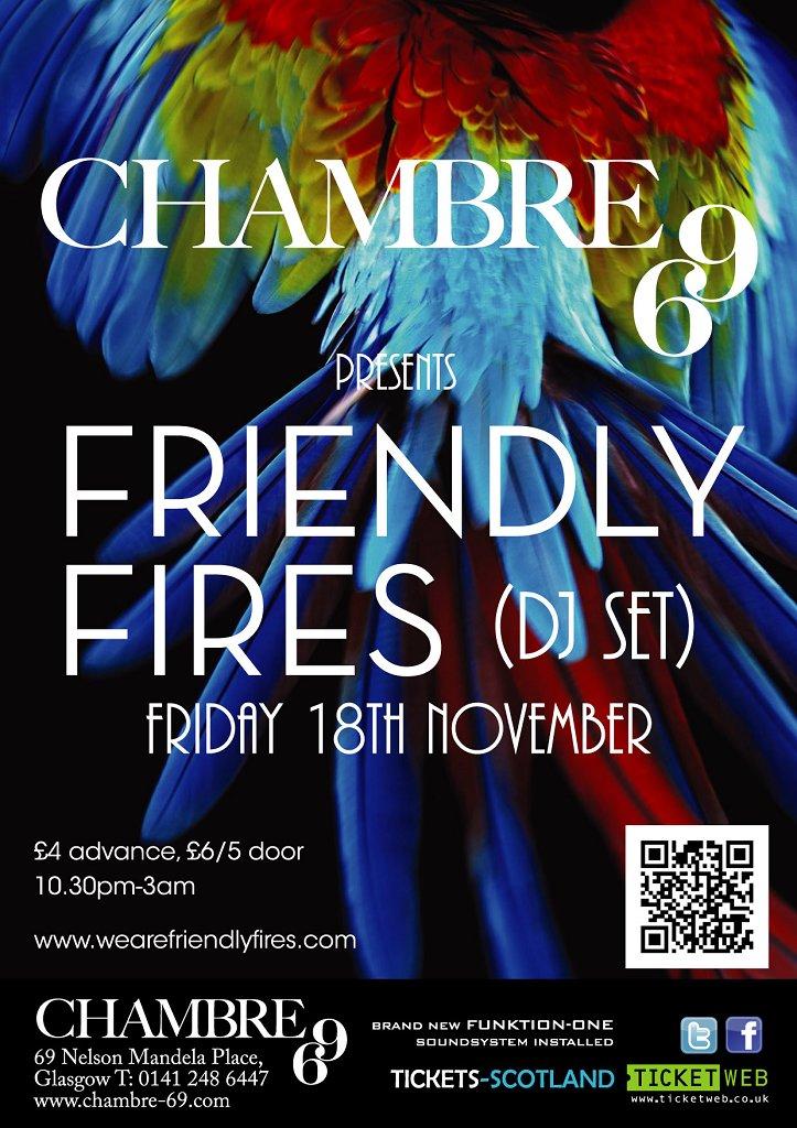 Ra chambre69 presents friendly fires dj set at chambre 69 for Chambre 69 club glasgow