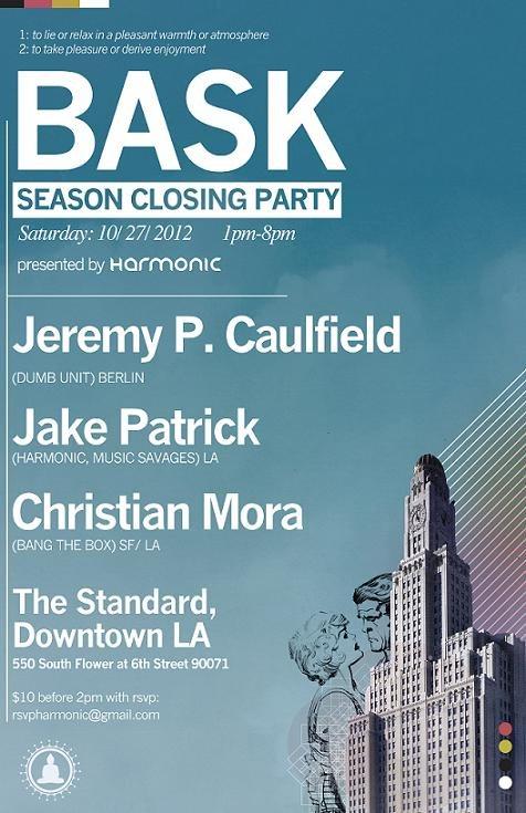 BASK W Jeremy P Caulfield Season Closing Party In LA 10 27