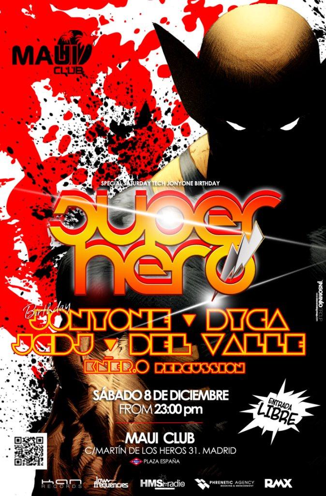RA: Superhero Party - Jonyone Bithday at Maui Club, Madrid (2012)