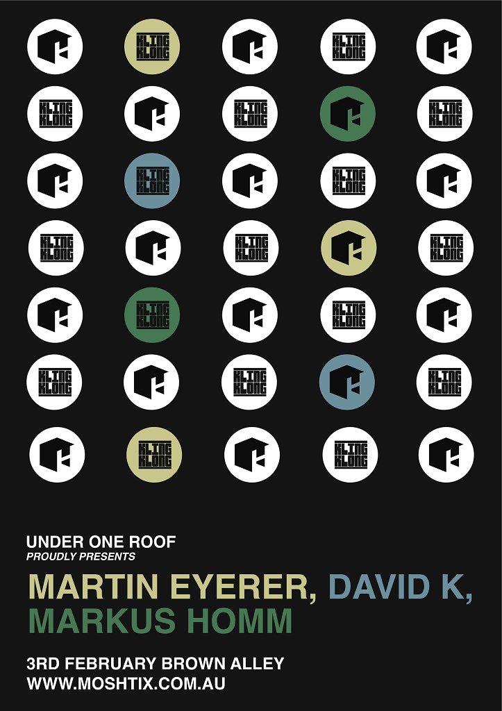 RA: Under One Roof presents Martin Eyerer, David K, Markus Homm at ...