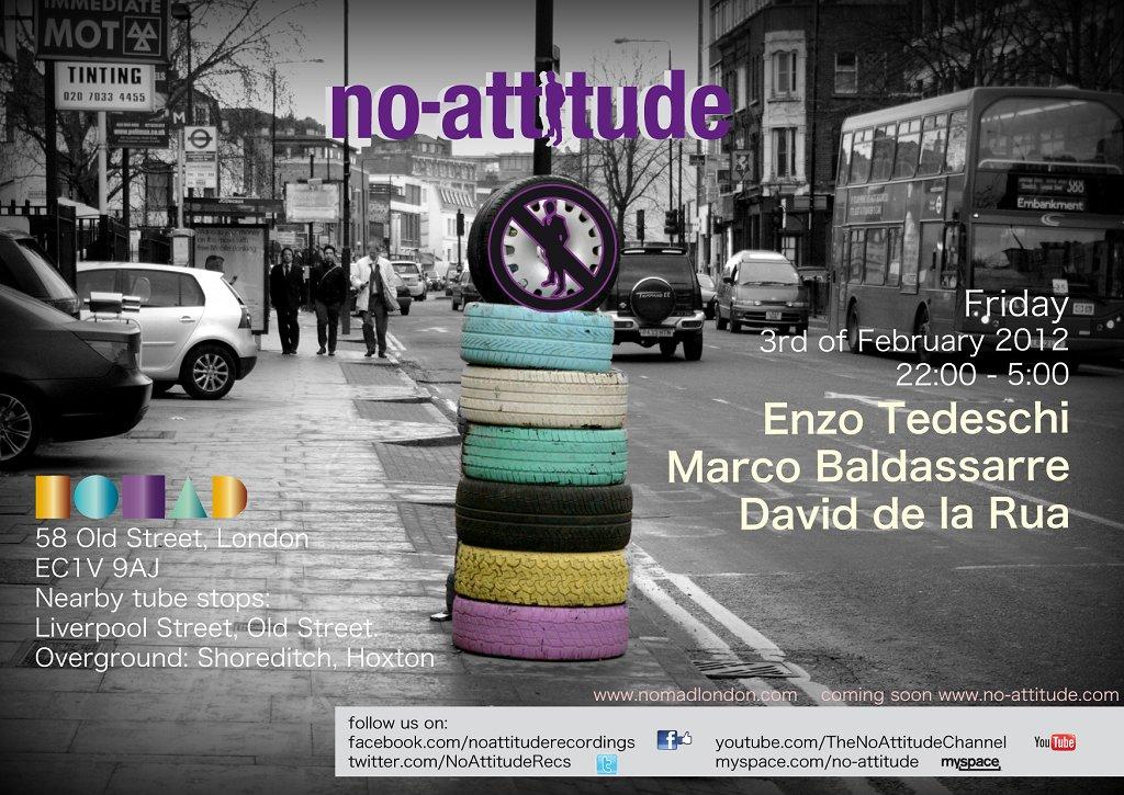 RA: No-Attitude at Nomad London, London (2012)