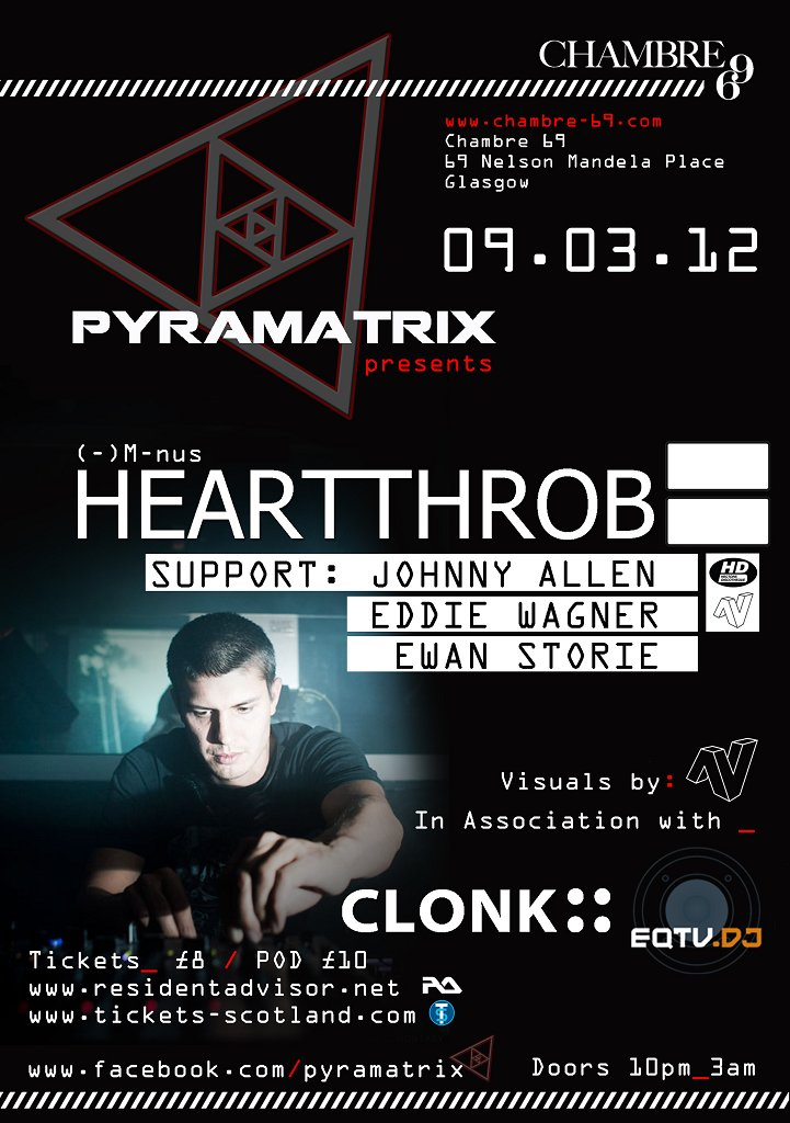 Ra pyramatrix presents heartthrob at chambre 69 glasgow for Chambre 69 club glasgow