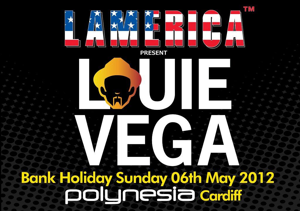 RA: Lamerica Discopup present Louie Vega at Polynnesia Cardiff ...