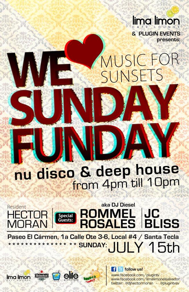 RA: Sunday Funday v4 - July Edition at Lima/limon Cafe Lounge, El ...