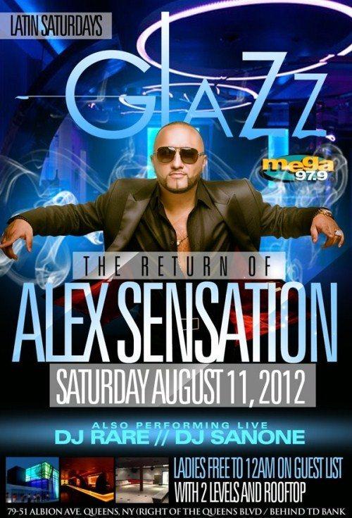 RA: The Return Of Alex Sensation At Glazz, New York (2012