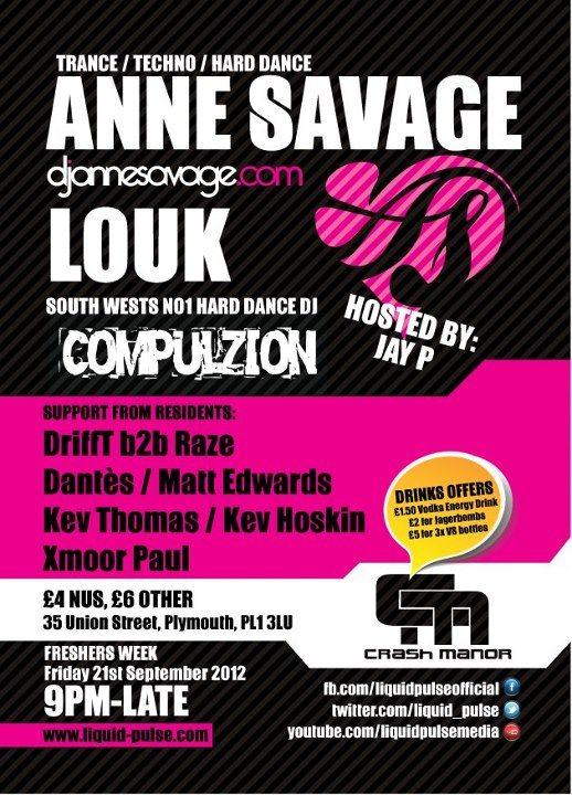 RA: Liquid Pulse Pres: anne Savage, louk - freshers Week