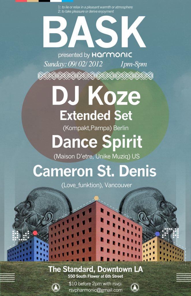 BASK W DJ Koze Extended Set Dance Spirit And More In LA