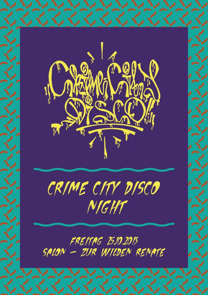 Ra crime city disco night w eli verveine lucretio for Salon zur wilden renate