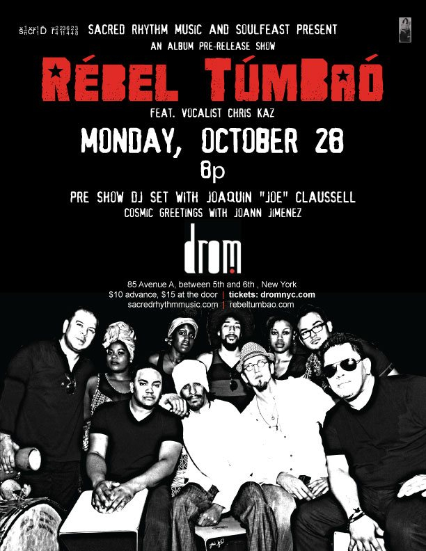 ra rebel tumbao live with set by joaquin claussell this monday at drom new york 2013. Black Bedroom Furniture Sets. Home Design Ideas