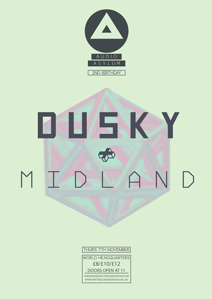 RA: Audio Asylum - 2nd Birthday: Dusky & Midland at The