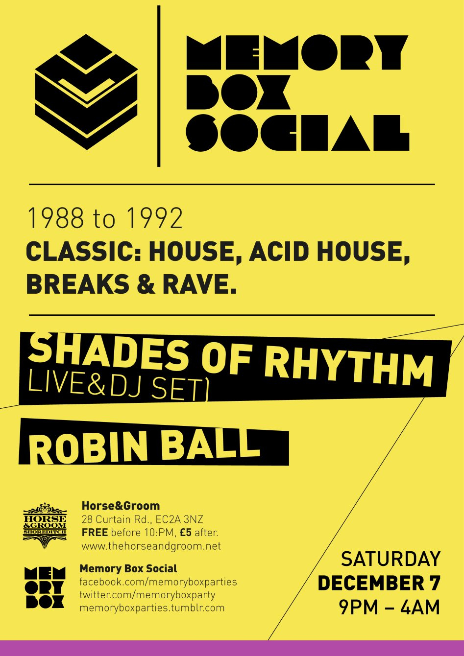 Ra memory box social with shades of rhythm live 88 92 for Acid house classics