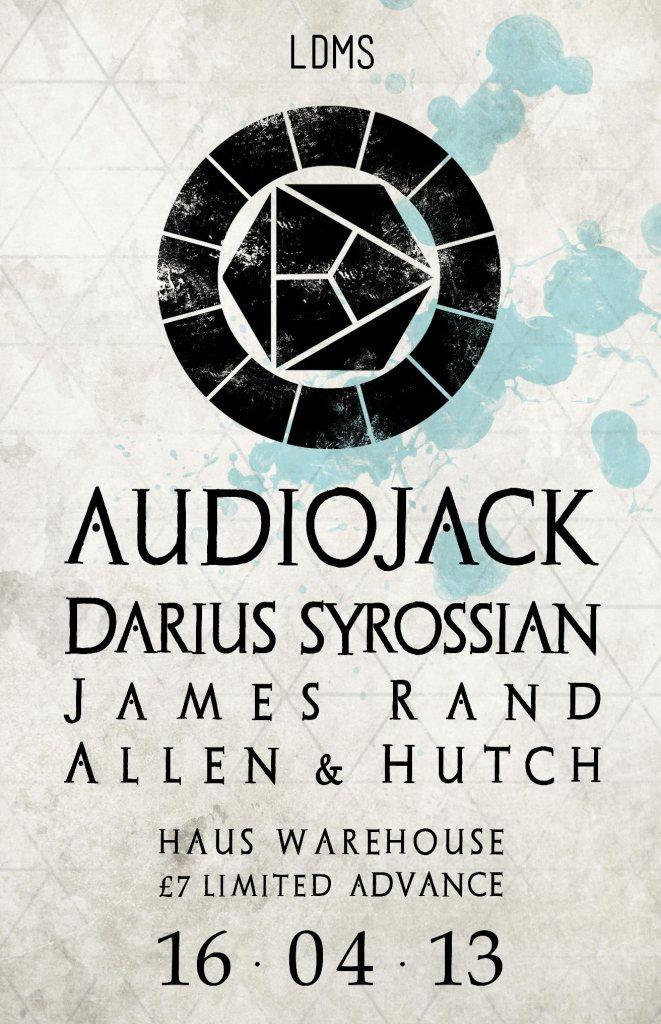 RA: Ldms with Audiojack & Darius Syrossian at Haus Warehouse