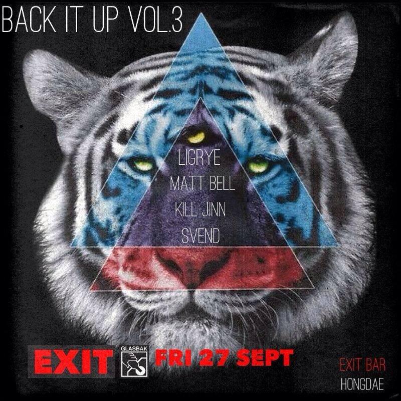 RA: Back It Up #3 at Exit, South Korea (2013)