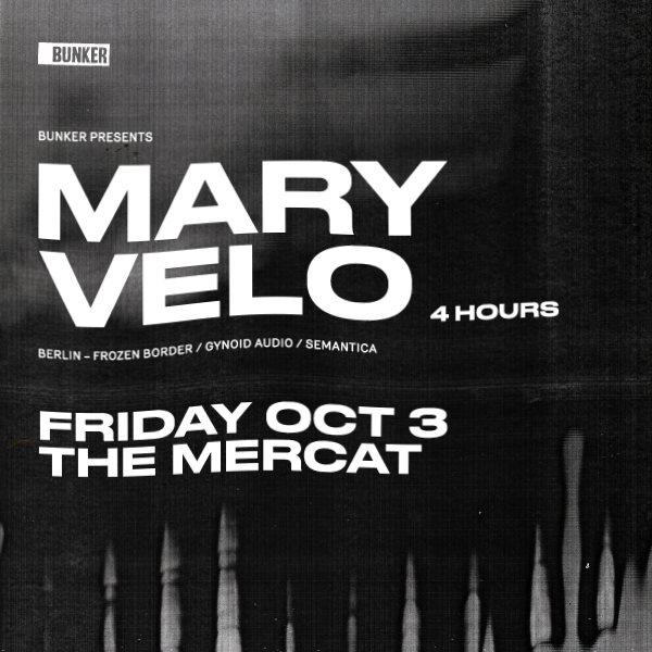 RA: Bunker Presents Mary Velo At The Mercat Basement