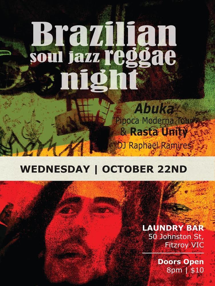 RA: Brazilian Soul-Jazz-Reggae Night at Laundry, Melbourne (2014)