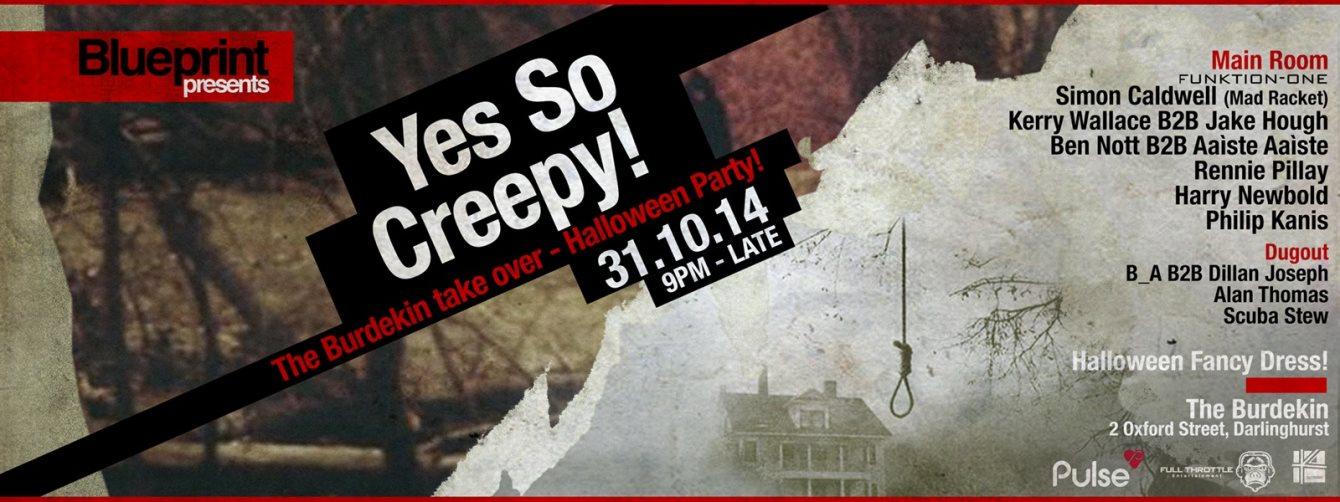 Ra blueprint presents yes so creepy halloween party at burdekin line up malvernweather Gallery