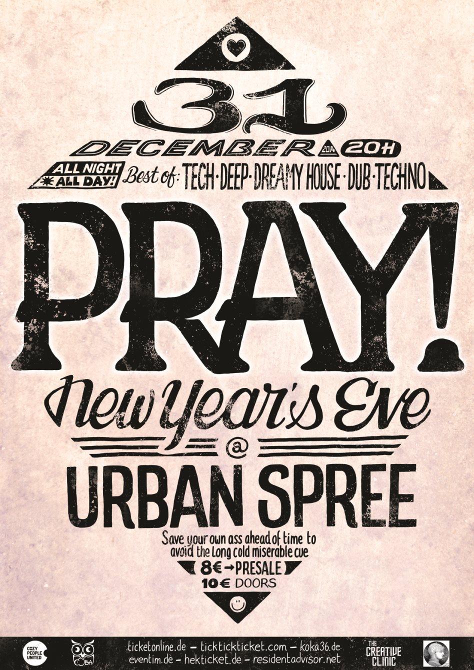 RA: PRAY! New Year\'s Eve at Urban Spree, Berlin (2014)