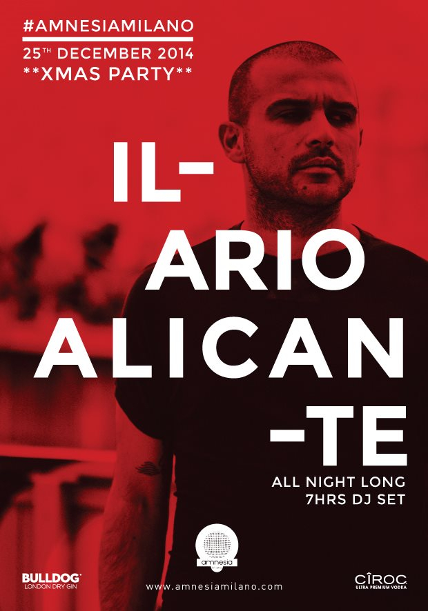 Page 1 | 25/12/2014 | Milano | Ilario Alicante 'All Night Long' at Amnesia Milano. Published by DjMaverix on Monday, 22 December 2014 in Clubs and Discoteque (Events)