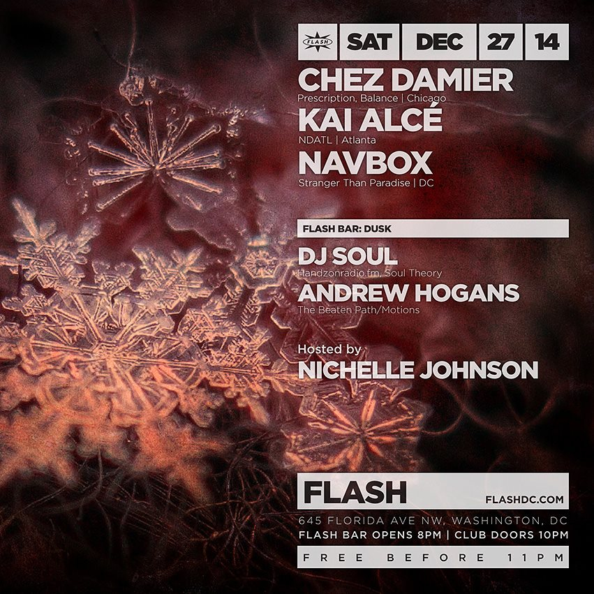 RA: Chez Damier, Kai Alc�, Navbox at Flash, Washington DC (2014)