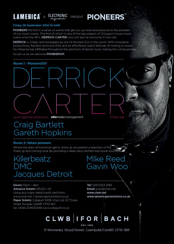 RA: Pioneers001 Derrick Carter at Clwb Ifor Bach, West + Wales (2014)