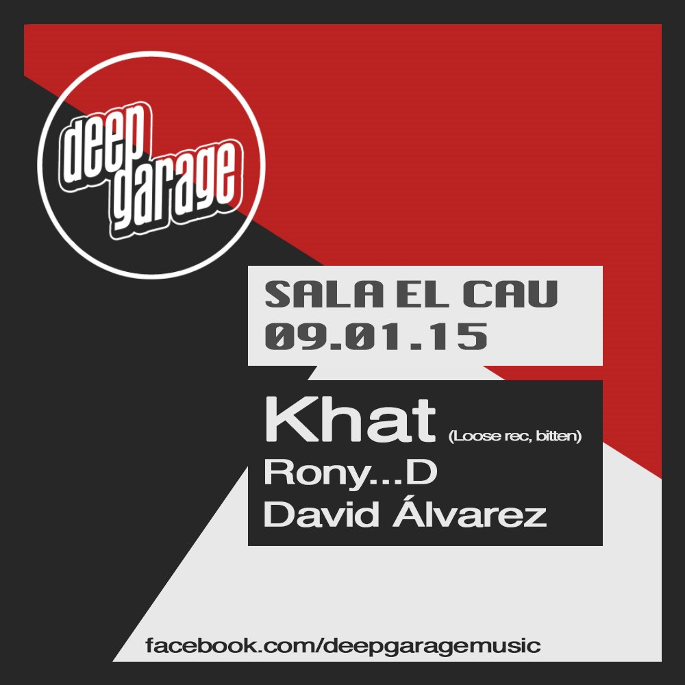 Page 1 | 09/01/2015 | Tarragona | Deep Garage / Showcase at Sala el Cau at Sala el Cau, T... Published by DjMaverix on Thursday, 08 January 2015 in Clubs and Discoteque (Events)