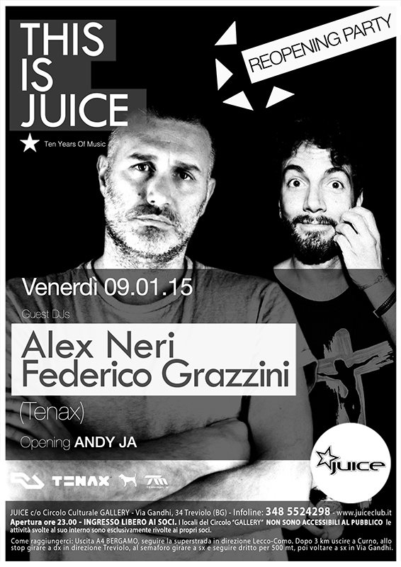 Page 1   09/01/2015 Treviolo   Alex Neri, Federico Grazzini at Juice Club. Published by DjMaverix on Tuesday, 06 January 2015 in Clubs and Discoteque (Events)