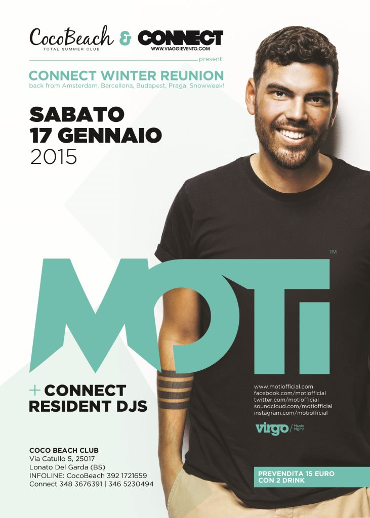 Page 1 | 17/01/2015 | Lonato del Garda | Moti for Connect Winter Reunion 2015 at Coco Bea... Published by DjMaverix on Saturday, 10 January 2015 in Clubs and Discoteque (Events)