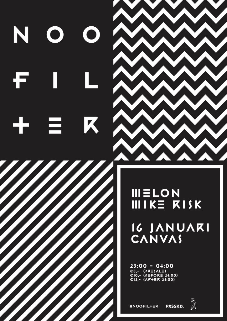 Page 1 | 16/01/2015 | Amsterdam | #Noofilter with Melon & Mike Risk at Canvas. Published by DjMaverix on Tuesday, 13 January 2015 in Clubs and Discoteque (Events)