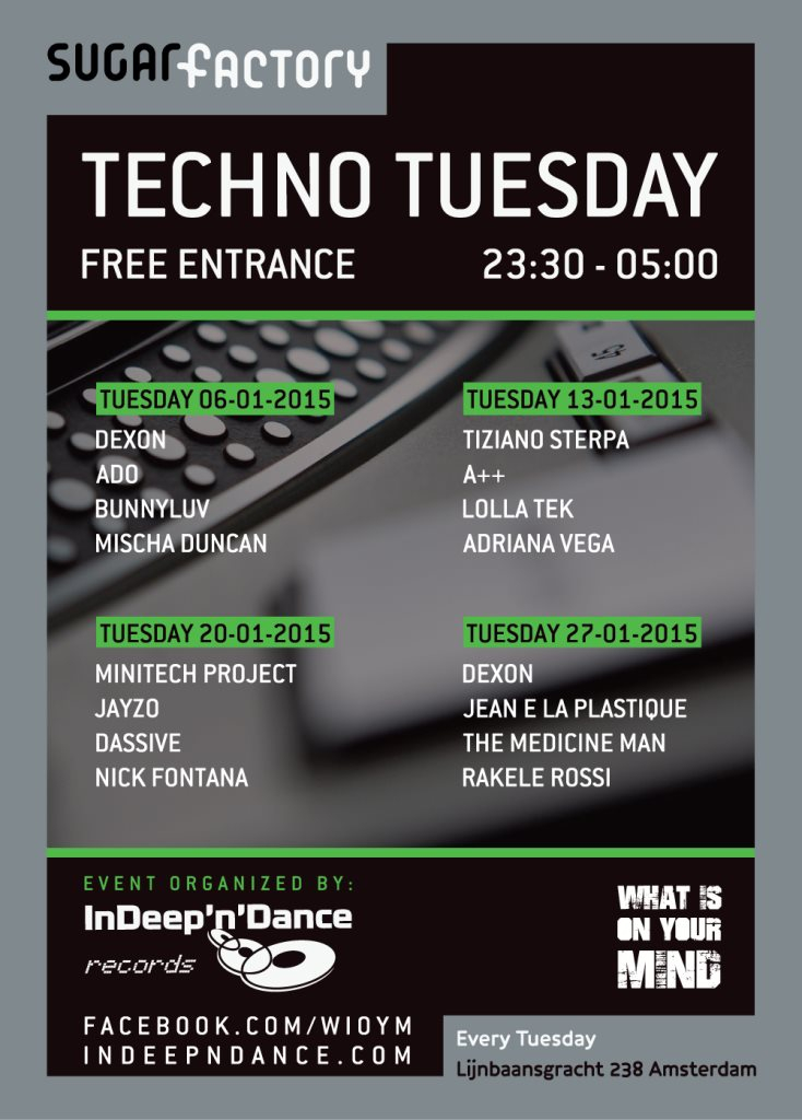 Page 1 | 20/01/2015 | Amsterdam | What is on Your Mind - Techno Tuesday at Sugarfactory. Published by DjMaverix on Wednesday, 14 January 2015 in Clubs and Discoteque (Events)