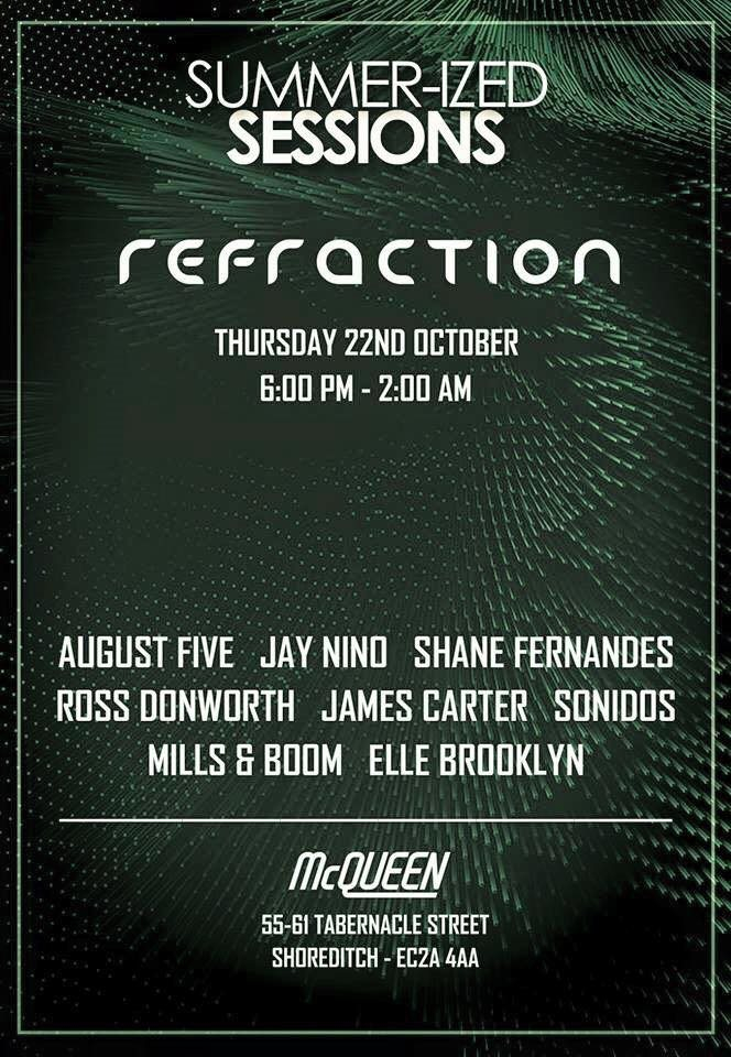 Page 1   22/10/2015   London   Summer-Ized Sessions & Refraction at McQueen. Published by DjMaverix on Monday, 19 October 2015 in Live Set - Dance Hall - Party (Events)