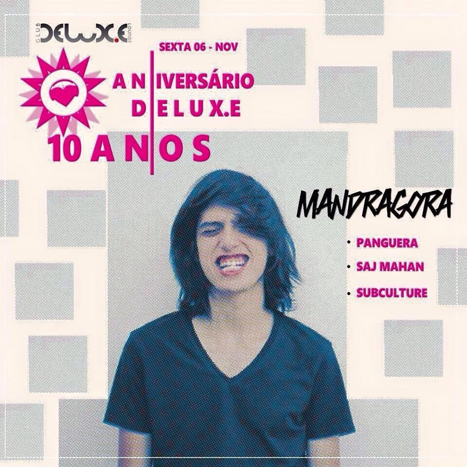 Ra Delux E Club 10 Anos Com Mandragora At Delux E Sao Paulo 2015