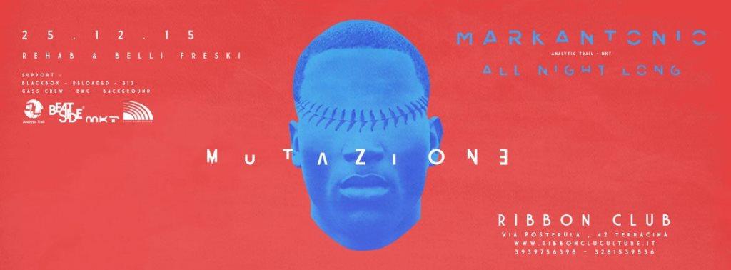 RA: Mutazione 7 - Markantonio at Ribbon Club Culture