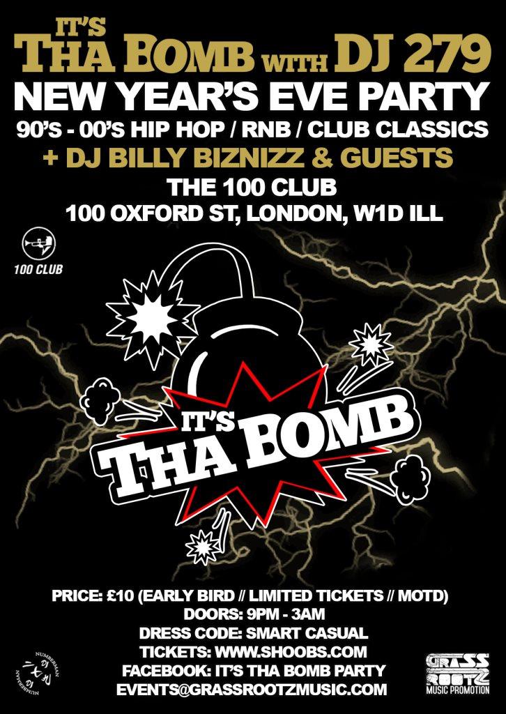 RA: It's Tha Bomb - NYE Party at 100 Club, London (2015)