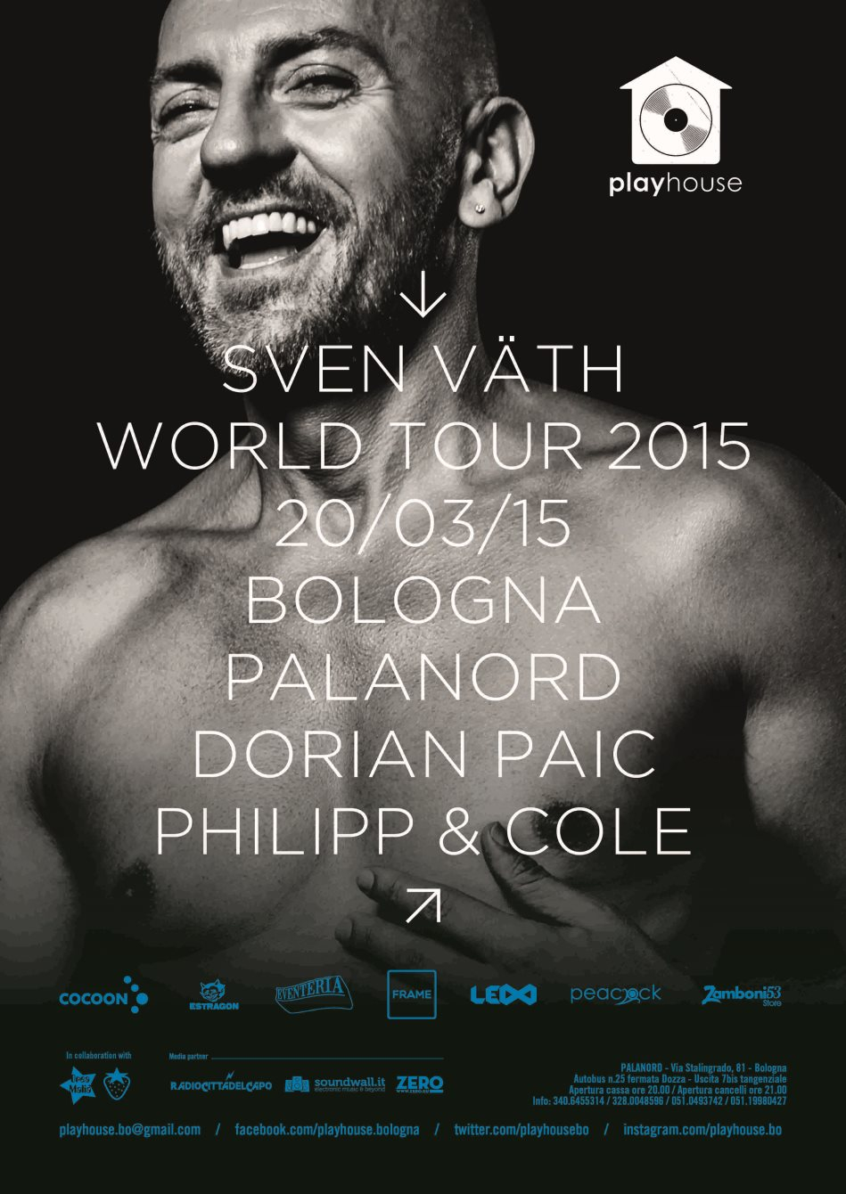 Page 1 | 20/03/2015 | Bologna | Playhouse #03 with Sven Väth at Palanord. Published by DjMaverix on Thursday, 19 March 2015 in Clubs and Discoteque (Events)